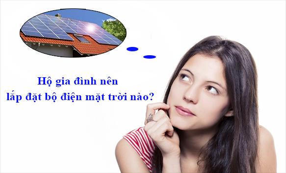Hộ gia đình nên lắp đặt bộ điện mặt trời nào?